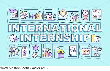International Internship Word Concepts Banner. Study Abroad. Infographics With Linear Icons On Turqu