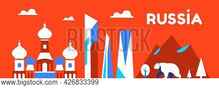 Russia. Long Travel And Tourism Background. National Landmarks. Skyscrapers, Business, Orthodox Chur