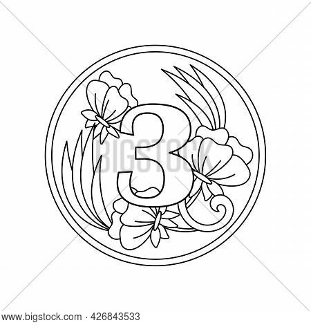 Coloring Book. Number 3 With Flowers, Buds And Leaves In A Round Frame, A Decorative Ornament For A