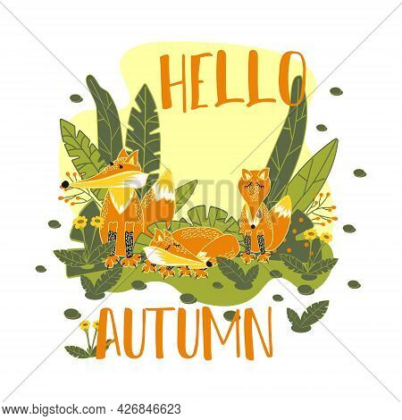 A Family Of Wild Foxes In The Meadow. Cute Forest Animals In Nature. Poster Template With A Fox And