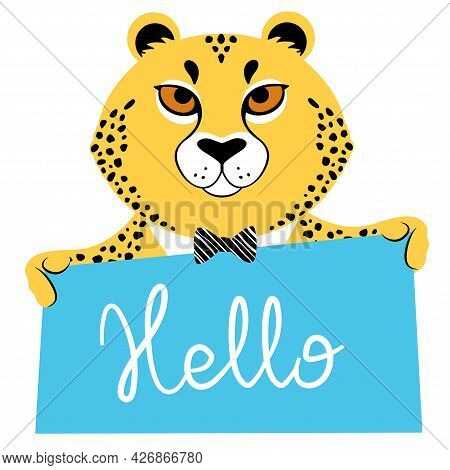 Vector Illustration Of A Cute Cartoon Cheetah In A Bow Tie With Banner Saying Hello