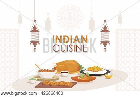 Indian Cuisine Vector Flat Poster Design With Space For Text. Fresh And Tasty Indian Dishes, Chicken