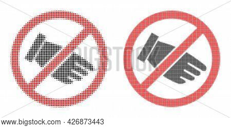 Pixelated Halftone No Hand Icon. Vector Halftone Concept Of No Hand Icon Constructed Of Circle Items