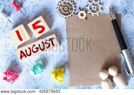 August 15Th. Image Of August 15 Wooden Color Calendar On Blue Background. Summer Day.