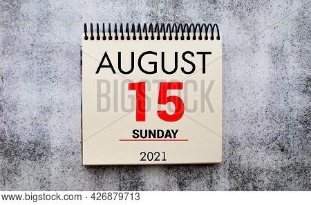 Save The Date Written On A Calendar - August 15