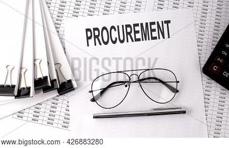 Procurement Text On The Paper With Chart And Office Tools , Business Concept