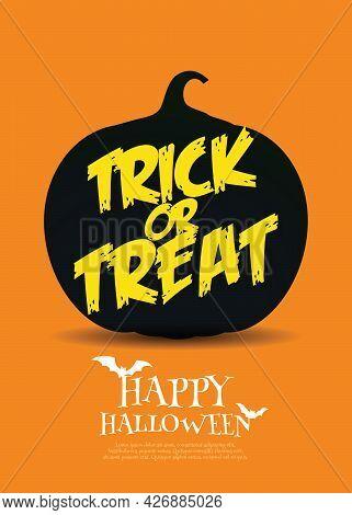 Happy Halloween Trick Or Treat With Black Pumpkin On Orange Background, Vector Illustration