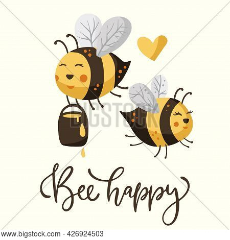 Cute Cartoon Bee Couple Illustration Design With Lettering Funny Quote. Bees Insect Love Animal Bumb