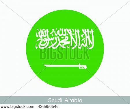 Saudi Arabia Round Circle Flag. Saudi Arabian Circular Button Banner Icon. Eps Vector