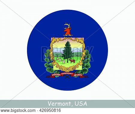 Vermont Round Circle Flag. Vt Usa State Circular Button Banner Icon. Vermont United States Of Americ