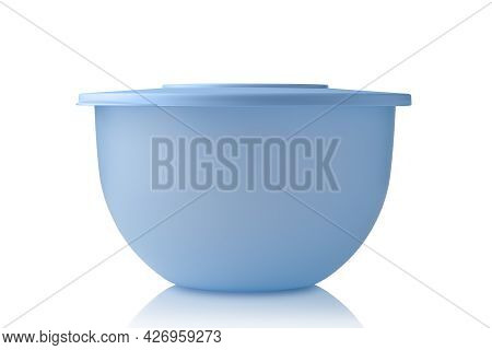 Plastic Container Tupperware. Plastic Blue Bowl Closed With Lid Isolated On White Background. Food C