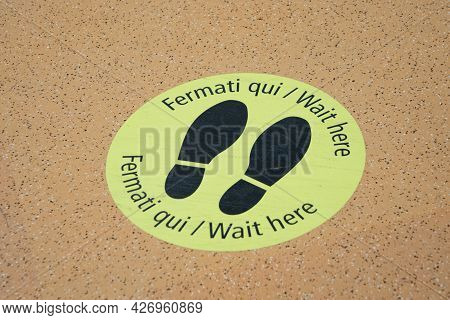 Venice, Italy - July 1, 2021: Symbol For Waiting And Keeping Distance At The Floor In The Venice Air