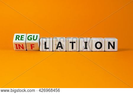 Inflation Or Regulation Symbol. Turned Wooden Cubes, Changed The Word Inflation To Regulation. Beaut