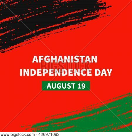 Afghanistan Independence Day Typography Poster. National Holiday Celebrated On August 19. Vector Tem