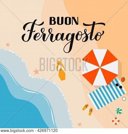Buon Ferragosto - Happy August Festival In Italian. Traditional Summer Holiday In Italy. Vector Back