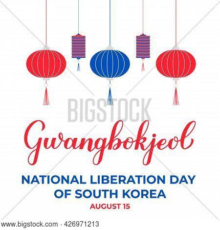 Gwangbokjeol - Korea National Liberation Day Lettering. South Korea Independence Day. Vector Templat
