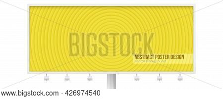 Template Of Billboard. Geometric Composition With Circles. Monochrome Yellow Color. Vector 3d Illust