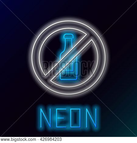Glowing Neon Line No Alcohol Icon Isolated On Black Background. Prohibiting Alcohol Beverages. Forbi
