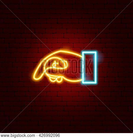 Money Charity Neon Sign. Vector Illustration Of Hand Giving Dollar Coin Promotion.