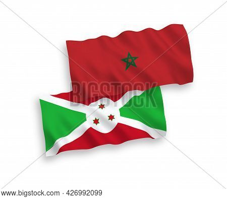 National Fabric Wave Flags Of Burundi And Morocco Isolated On White Background. 1 To 2 Proportion.