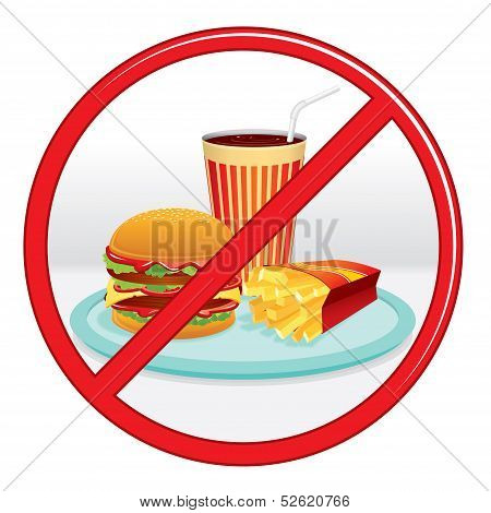 No Fast Food, Prohibition Sign. Vector Label. poster