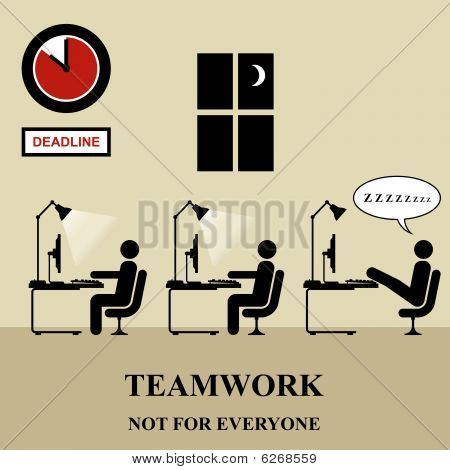 Teamwork is not for everyone in the workplace poster