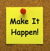 Make It Happen Note Meaning Take Action poster