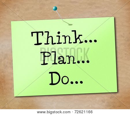 Think Do Indicates Plan Of Action And Agenda