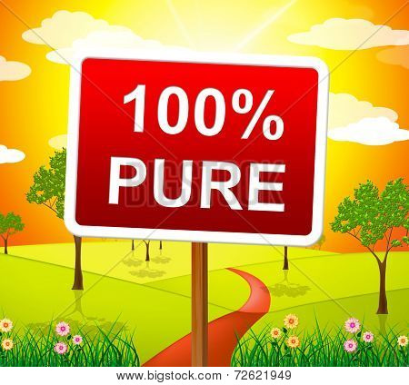 Hundred Percent Pure Shows Sign Unstained And Absolute
