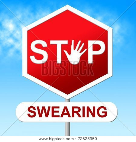 Swearing Stop Indicates Bad Words And Control
