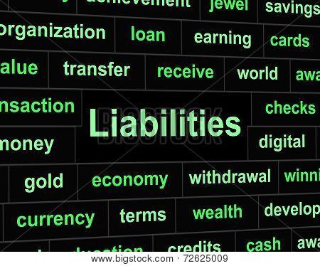 Liabilities Debts Indicates Financial Obligation And Arrears