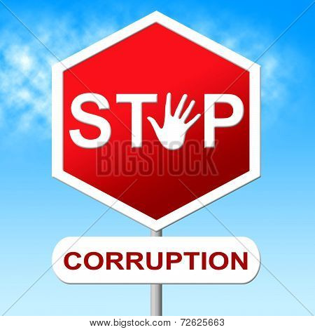 Corruption Stop Means Warning Sign And Bribery
