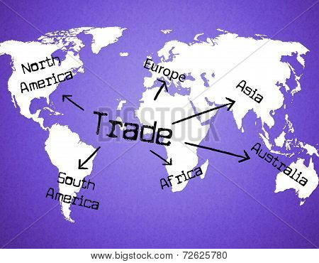 Trade Worldwide Meaning Global Importing And Globally poster
