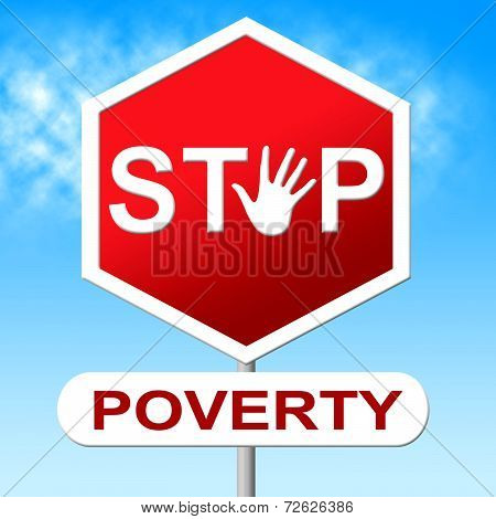 Poverty Stop Means Warning Sign And Control