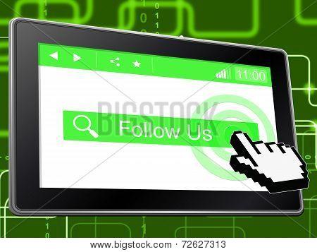 Follow Us Indicates Social Media And Fans