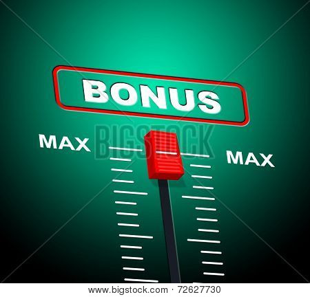 Max Bonus Represents For Free And Added