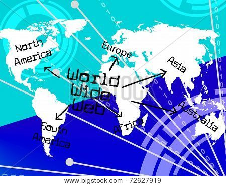 World Wide Web Indicates Globalization Searching And Website