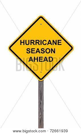 Caution Sign - Hurricane Season Ahead