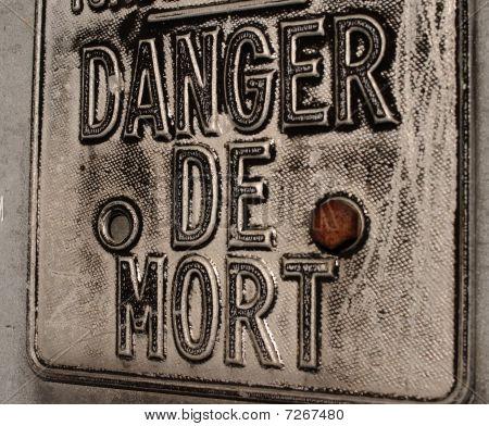 Danger De Mort Sign