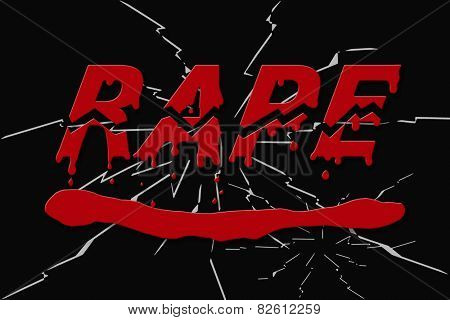 Word rape bloody and broken on black shattered background - concept of stopping rape