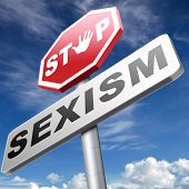 stop sexism no gender discrimination and prejudice or stereotyping poster