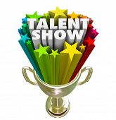 Talent Show words in 3d letters and stars in a gold trophy as prize for best performer in a contest or competition poster