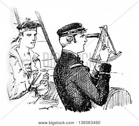 The tip. The captain sighting the horizon using a sextant. From Travel Diaries, vintage engraving, 1884-85.