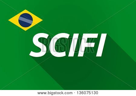 Long Shadow Brazil Flag With    The Text Scifi