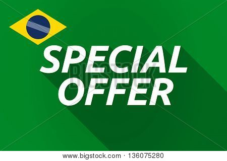Long Shadow Brazil Flag With    The Text Special Offer