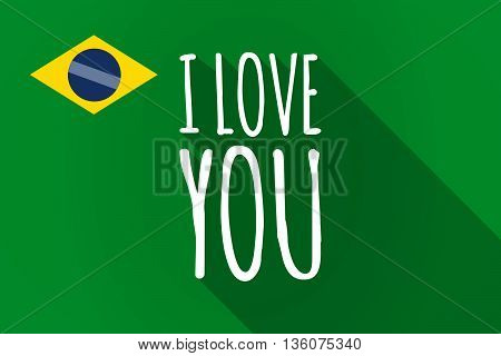 Long Shadow Brazil Flag With    The Text I Love You