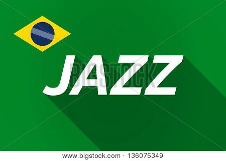 Long Shadow Brazil Flag With    The Text Jazz