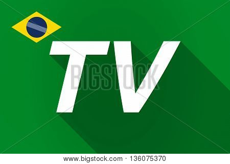 Long Shadow Brazil Flag With    The Text Tv