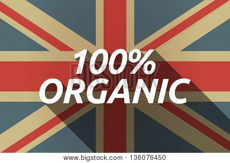 Long Shadow Uk Flag With    The Text 100% Organic