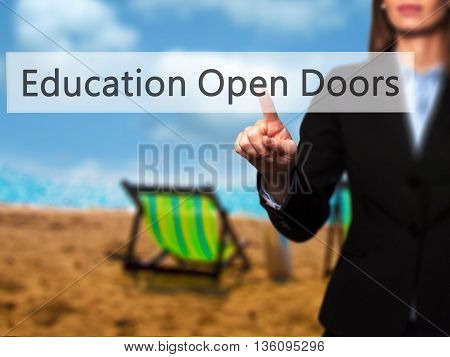 Education Open Doors - Businesswoman Hand Pressing Button On Touch Screen Interface.
